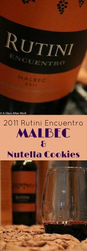 "2011 Rutini ""Encuentro"" Malbec & Nutella Chocolate Chip Cookies – At $19 a bottle, this red wine from Mendoza, Argentina is one to consider cellaring for a little, as it has enough structure to hold on for another year or two before reaching prime drinking time. That said, if you're looking to drink it now, pair it with a steak, some BBQ beef ribs, or these deliciously moist and chocolatey Nutella Chocolate Chip Cookies. Ratings 3 out of 5 