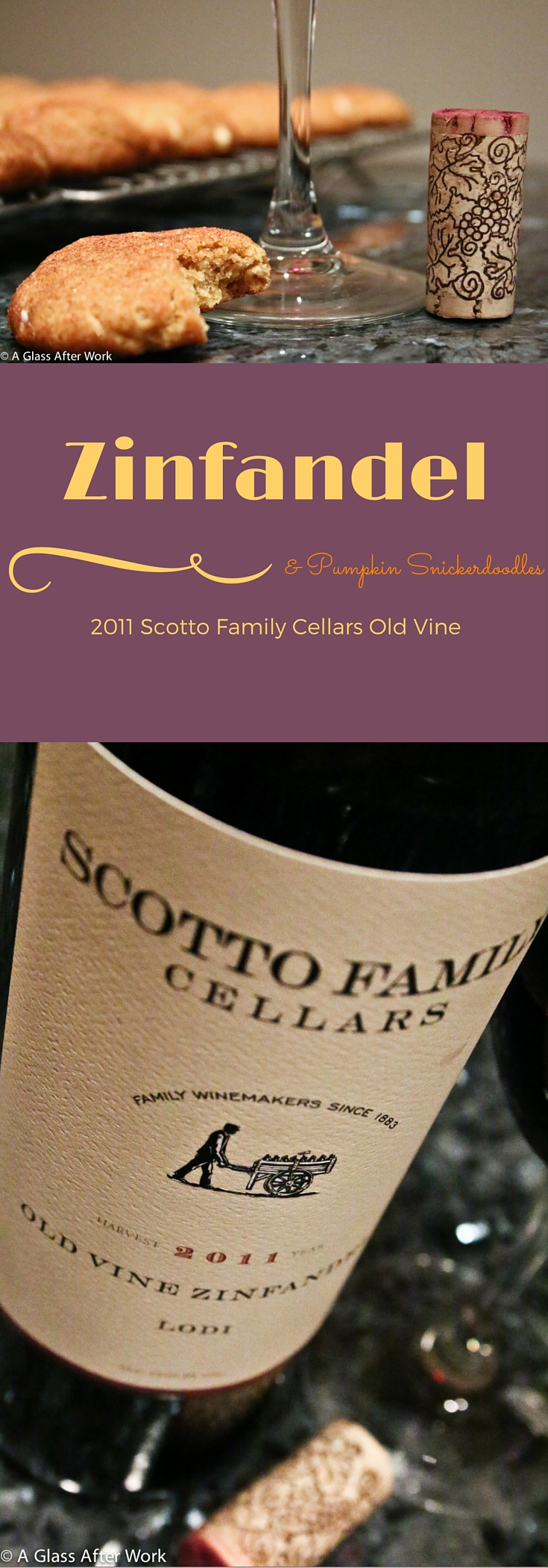2011 Scotto Cellars Old Vine Zinfandel & a Pumpkin Snickerdoodle recipe -- At $15, this full body red wine from Lodi, California has a great quality-price ratio. It's food-friendly and luscious, making it easy to drink any time of year. Ratings 3.5 out of 5 | AGlassAfterWork.com