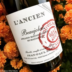 """2016 Domaine des Terres Dorées """"L'Ancien"""" Vieilles Vignes Beaujolais Nouveau – At $16, this light-bodied red wine from France is a food-friendly wine that will please almost every wine drinker. So, as you're starting to think about holiday parties and dinners, this is one to keep in mind. Rating 4 out of 5 