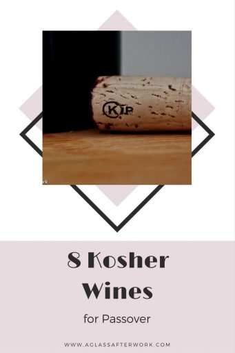 The world of kosher wines has changed dramatically over the last several years, which means that whether you're hosting Passover or you're a guest at someone else's seder, picking out wine can be daunting. Here are 8 wines—one sparkling, three white, and four red—that you should feel comfortable opening for the holiday. Cheers! | AGlassAfterWork.com
